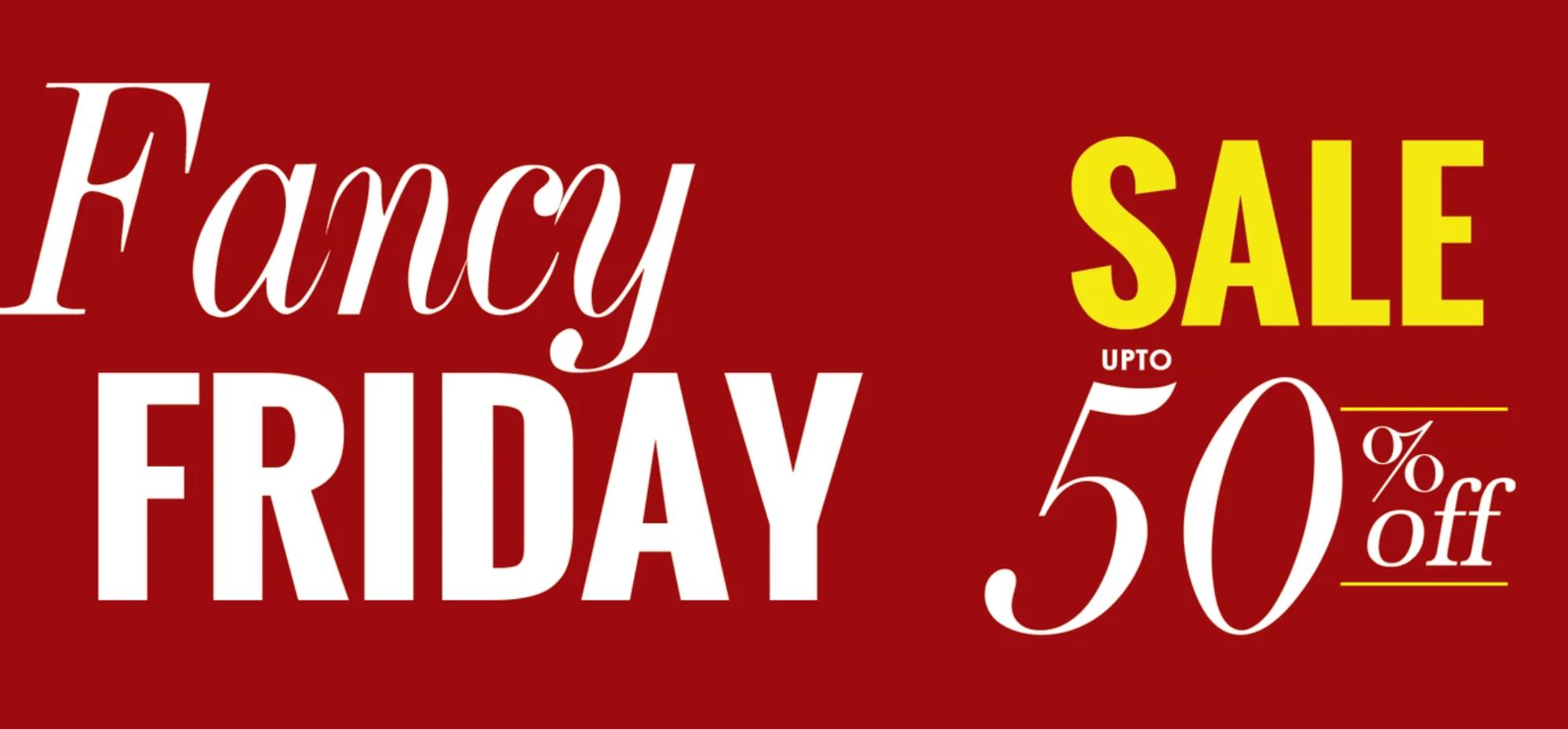 Fancy Friday Sale