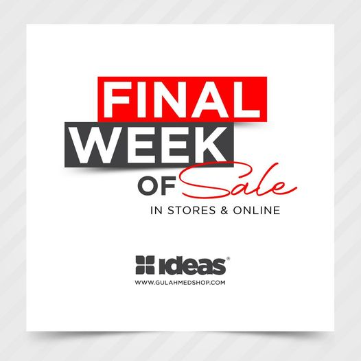 Gul Ahmed - FINAL Week Of Sale
