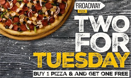 Broadway Pizza - Two For Tuesday