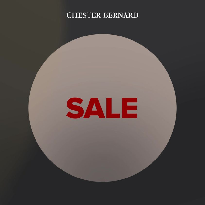 Chester Bernard - Biggest Sale Of The Year