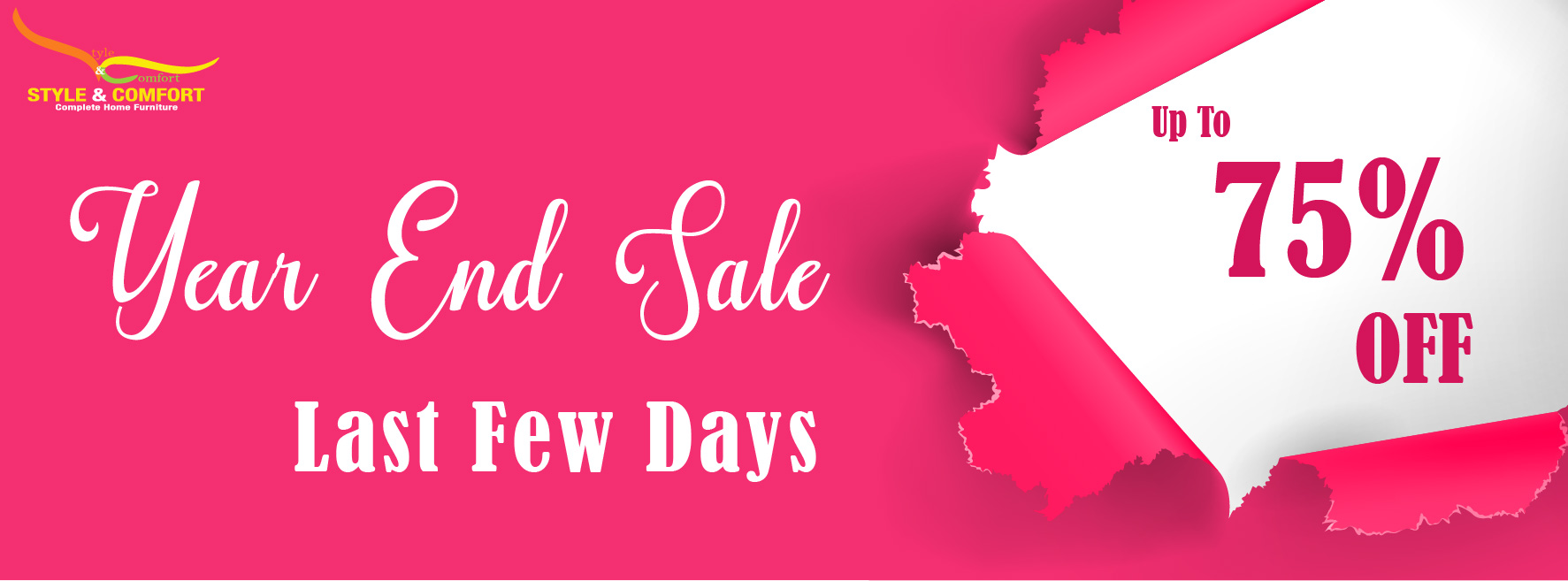 Style & Comfort - Year End Sale