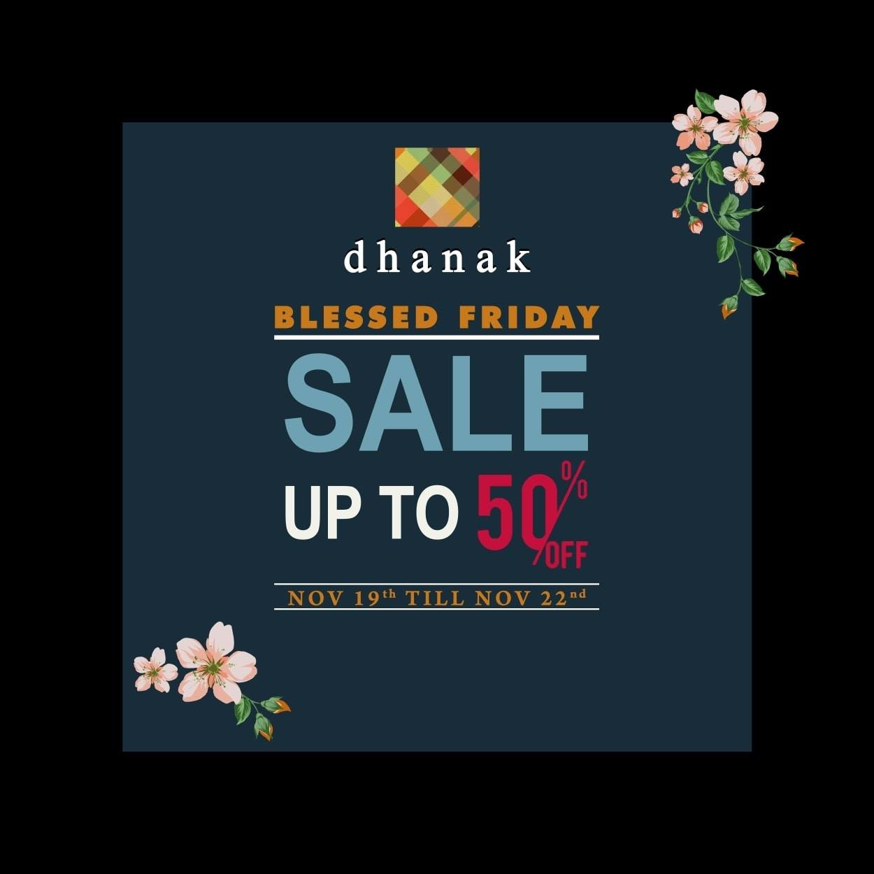 Dhanak - Blessed Friday Sale