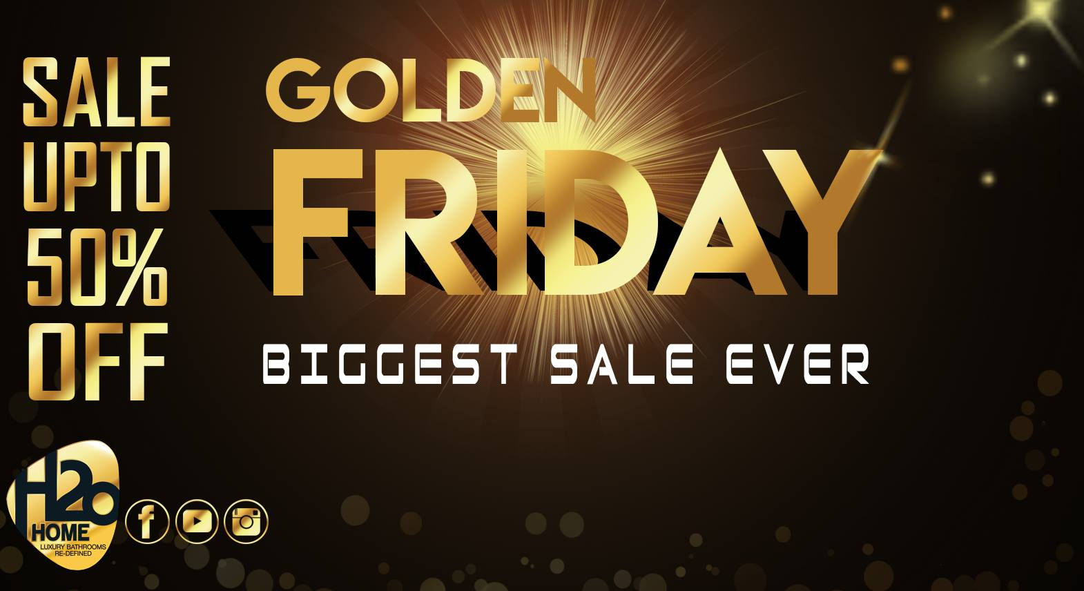 H20 Home  - GOLDEN FRIDAY - Biggest Sale Ever
