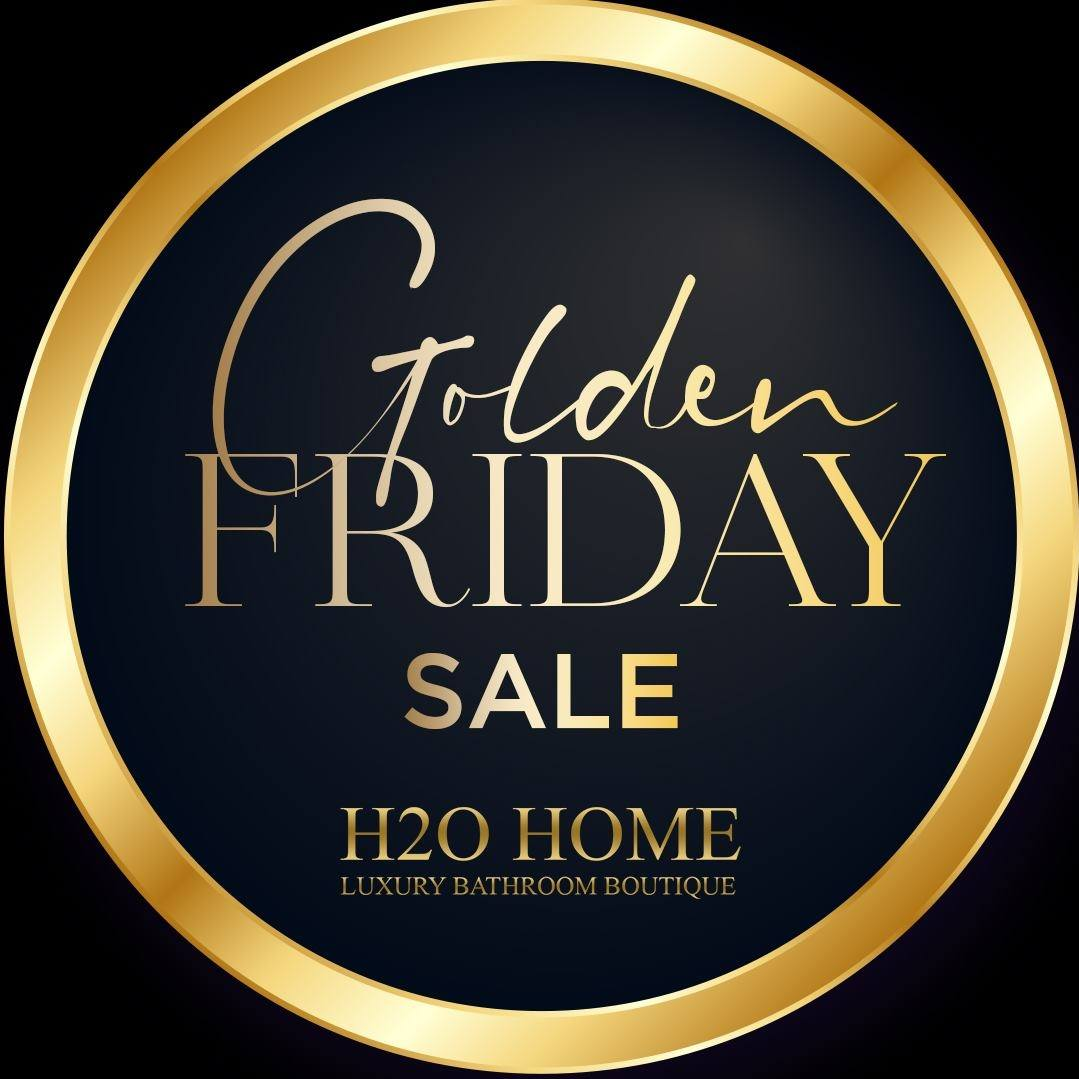 H20 Home  - Golden Friday Sale