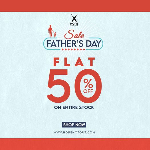 Hope Not Out - Father's Day Sale