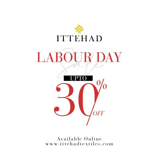 Ittehad - Labor Day Sale
