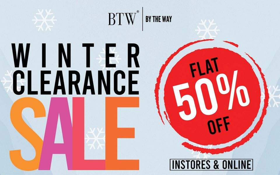Btw - By The Way - Winter Clearance Sale