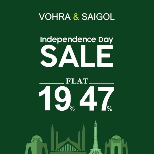 Vohra & Saigol - Independence Day Sale