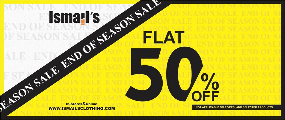 Ismail's - End Of Season Sale