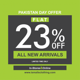 Ismail's - Pakistan Day Sale