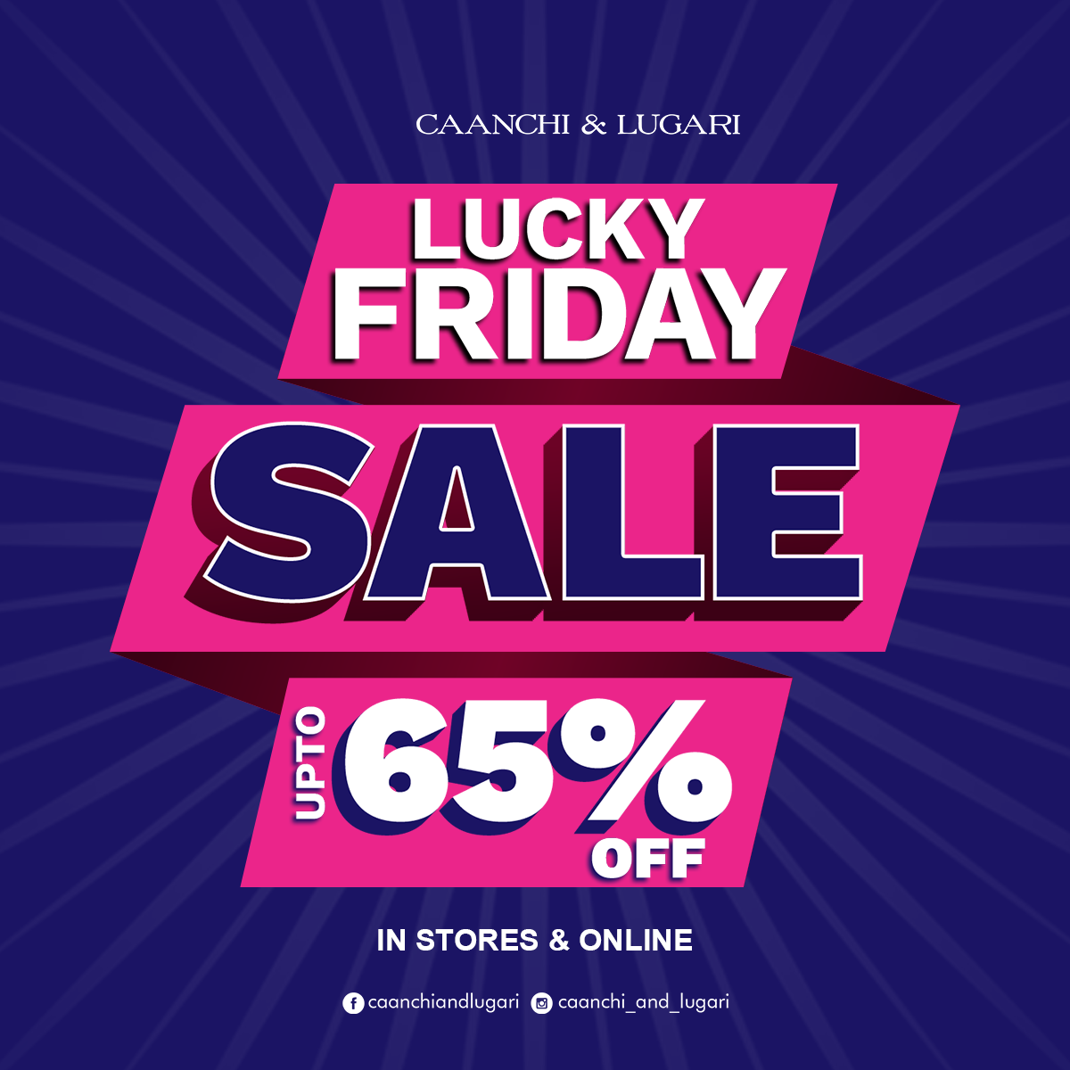 Caanchi & Lugari - Lucky  Friday Sale